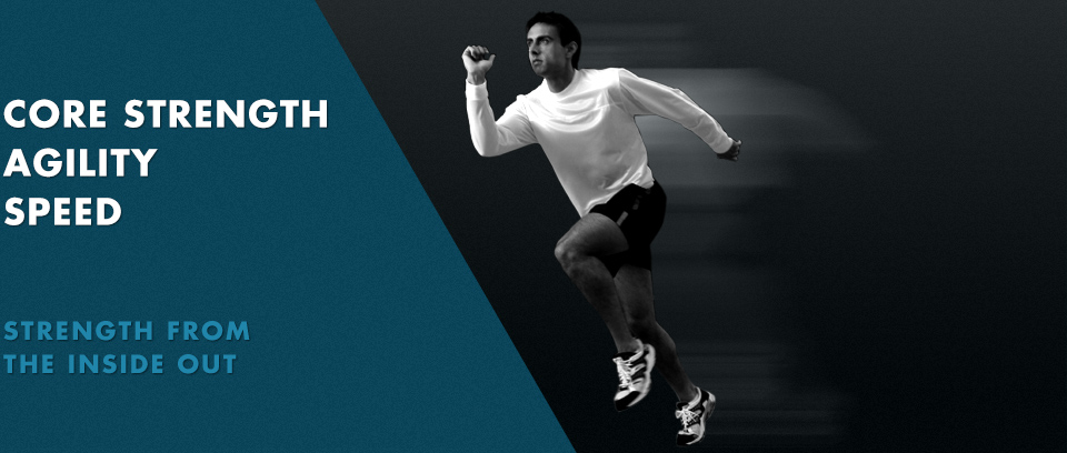Core Strength, agility, speed - Enjoy strength from the inside out with training programmes from Chichester Sports Therapy
